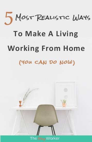 realistic ways to make a living working from home