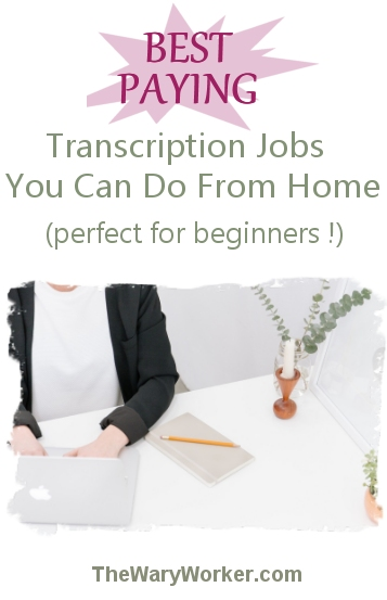 Best paying transcription jobs for beginners