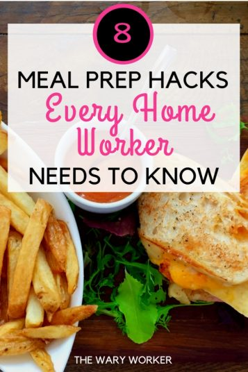 Meal Prep Hacks For Busy Home Workers