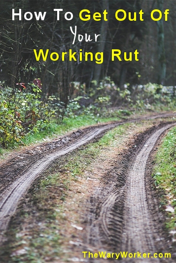 get out of your rut