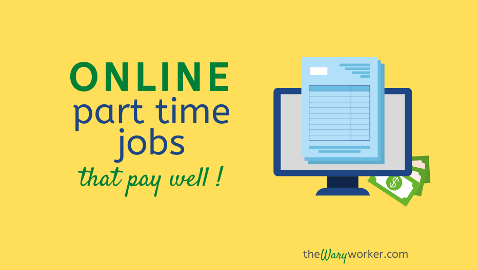 Online Part Time Jobs That Pay Well