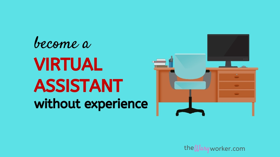 Become A Virtual Assistant Without Experience