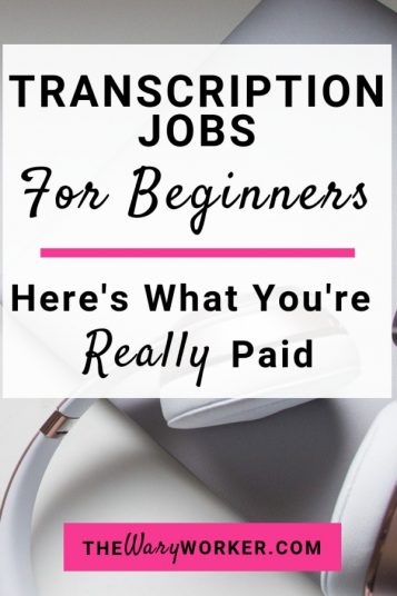Transcription Jobs For Beginners and What You're Really Paid