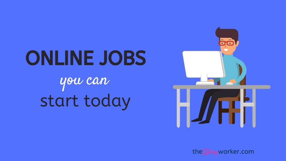 Online Jobs You Can Start Today