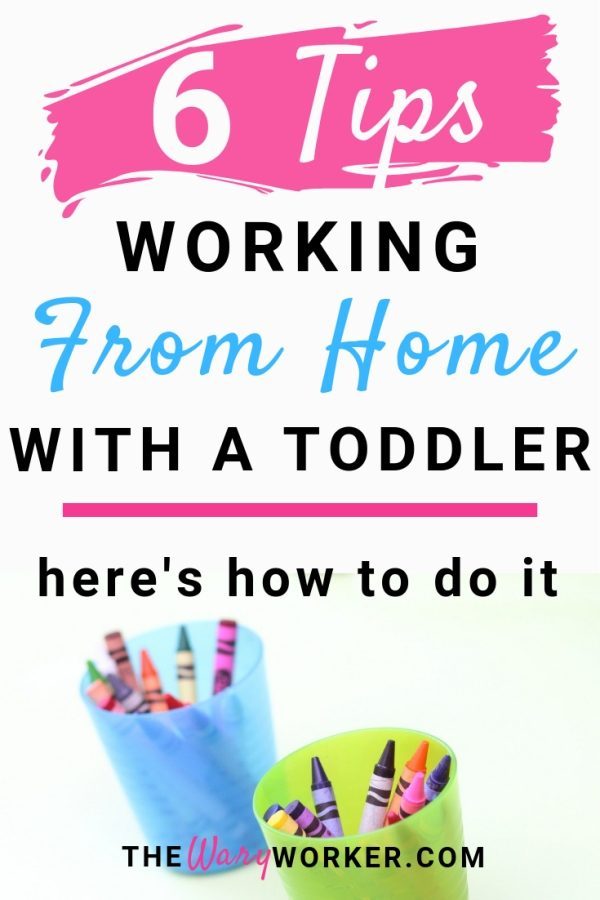 Work From Home With A Toddlers