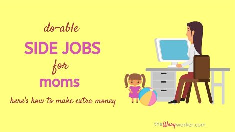 Side Jobs For Moms: Ways To Make Extra Money