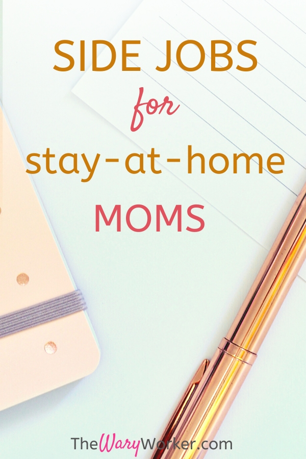 Side Jobs For Stay At Home Moms: Ways To Make Extra Money