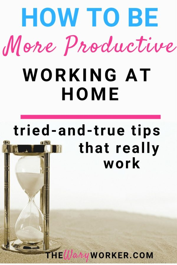 How to be more productive working at home