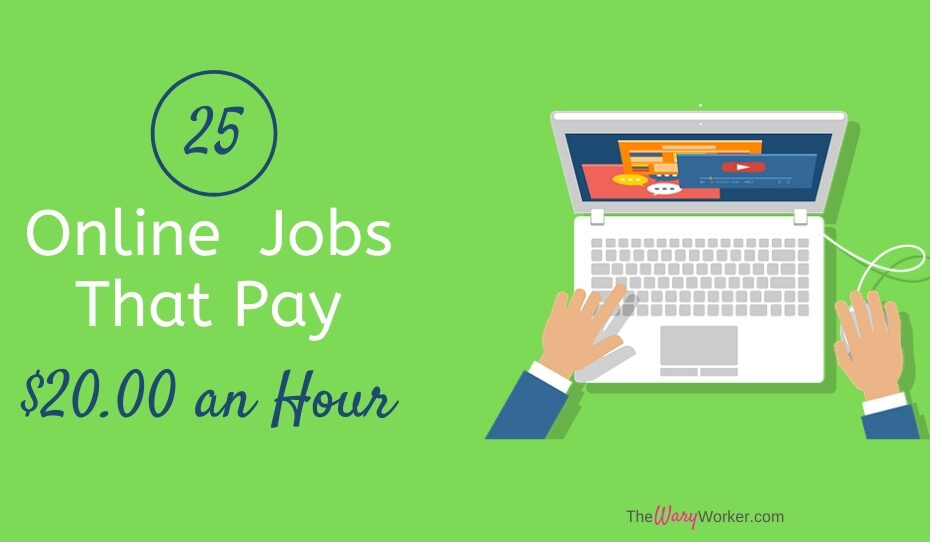 Online Jobs Paying 20 An Hour