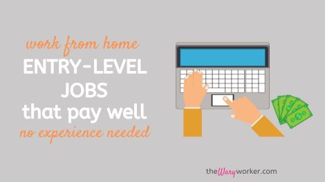 Work From Home Entry Level Jobs That Pay Well