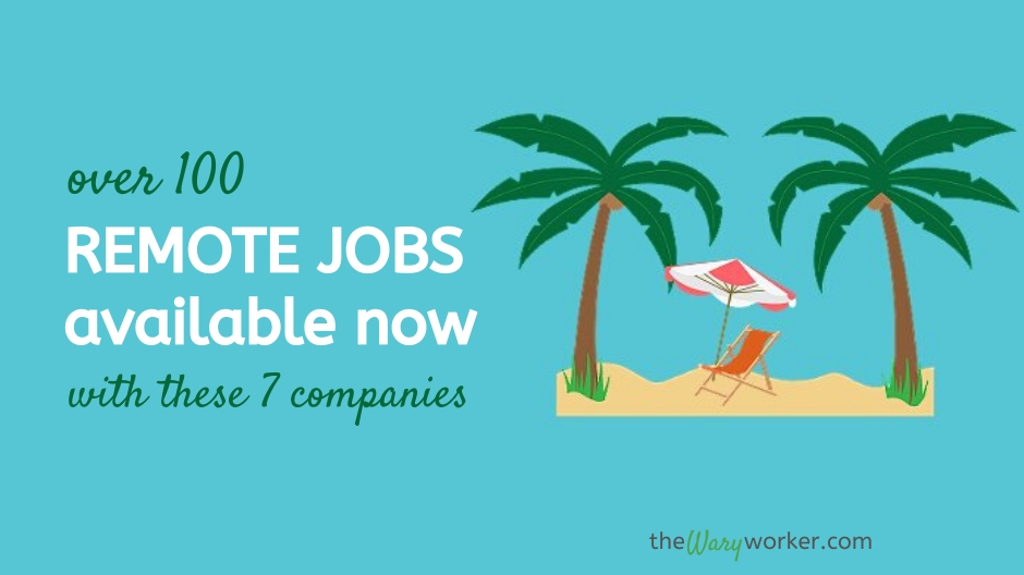 Over 100 Remote Location Jobs Availabel Now