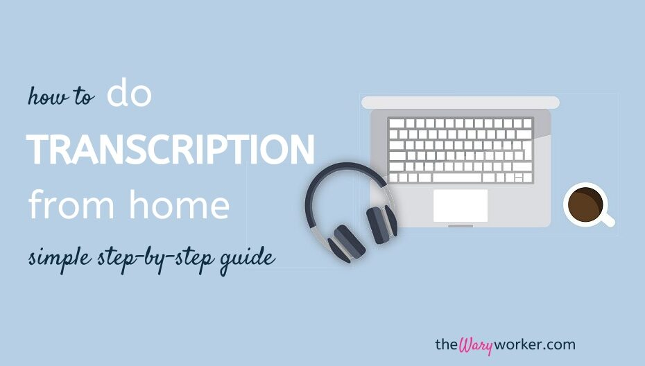How To Do Transcription Work From Home