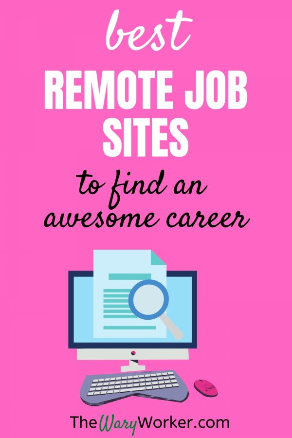 Best Remote Job Sites To Find A Work From Home Career