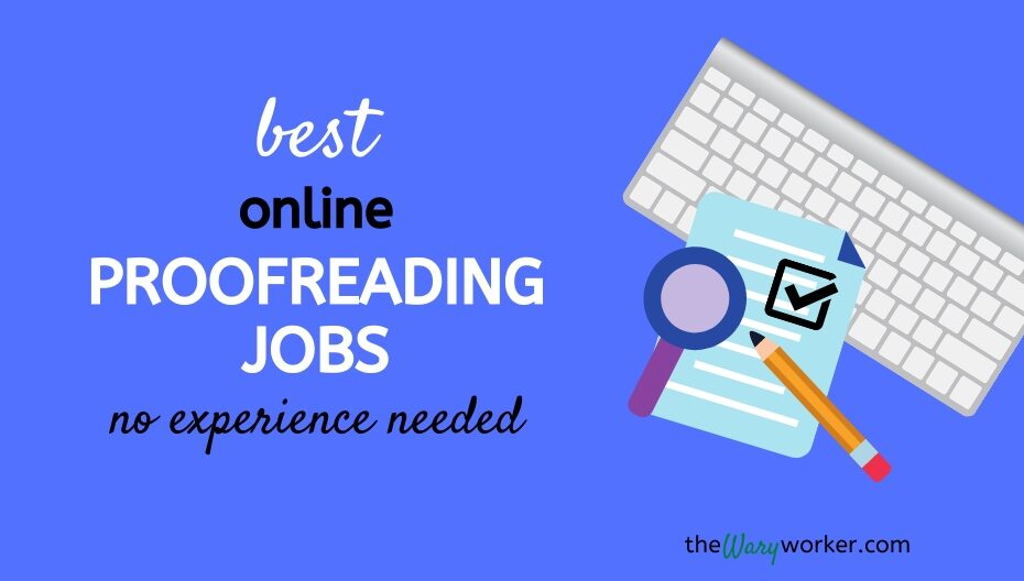 Best Proofreading Jobs Online - No Experience Needed