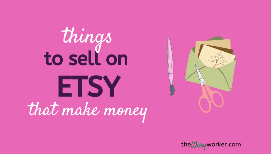 Things To Sell On Etsy