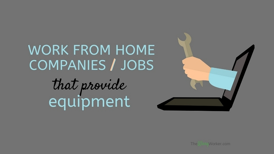 Work From Home Companies That Provide Equipment