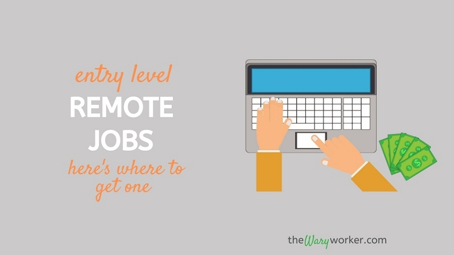 Entry Level Remote Jobs – No Experience Needed