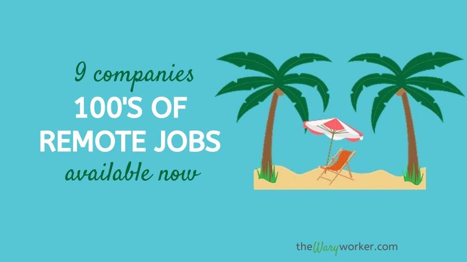 9 Companies With 100's of Remote Jobs